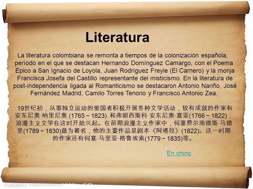 La literatura colombiana se remonta a tiempos de la colonización española, período en el que se destacan Hernando Domínguez Camargo, con el Poema Épic