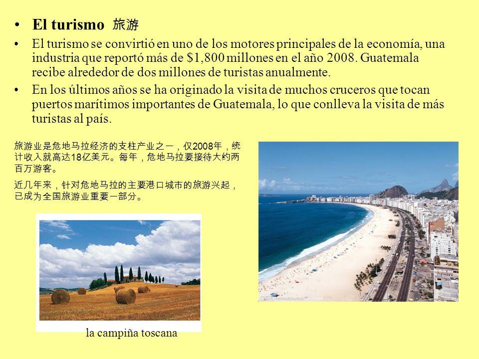 El turismo El turismo se convirtió en uno de los motores principales de la economía, una industria que reportó más de $1,800 millones en el año 2008.
