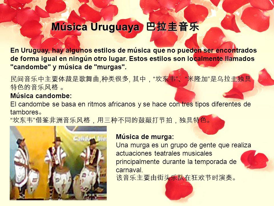 Música Uruguaya Música Uruguaya En Uruguay, hay algunos estilos de música que no pueden ser encontrados de forma igual en ningún otro lugar. Estos est