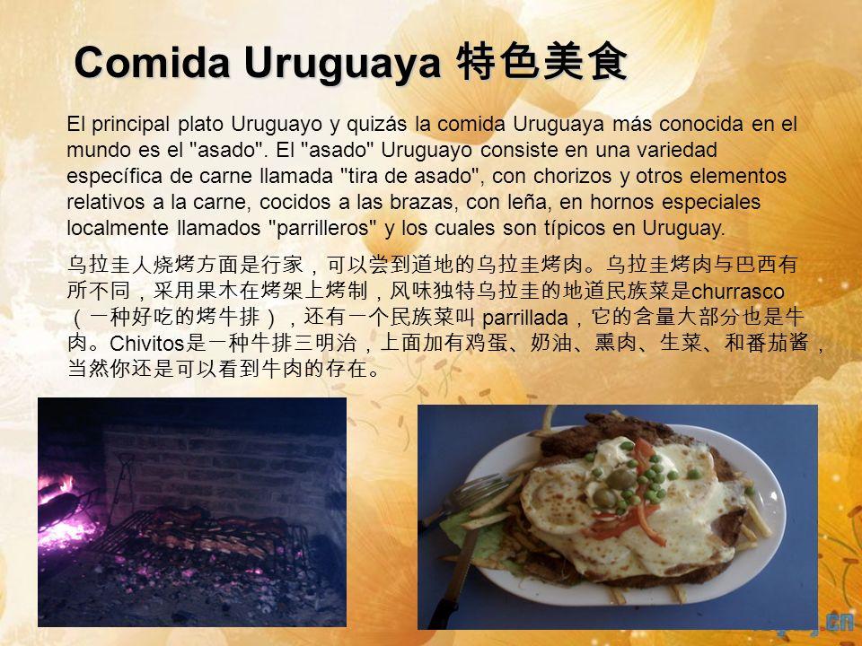 Comida Uruguaya Comida Uruguaya El principal plato Uruguayo y quizás la comida Uruguaya más conocida en el mundo es el