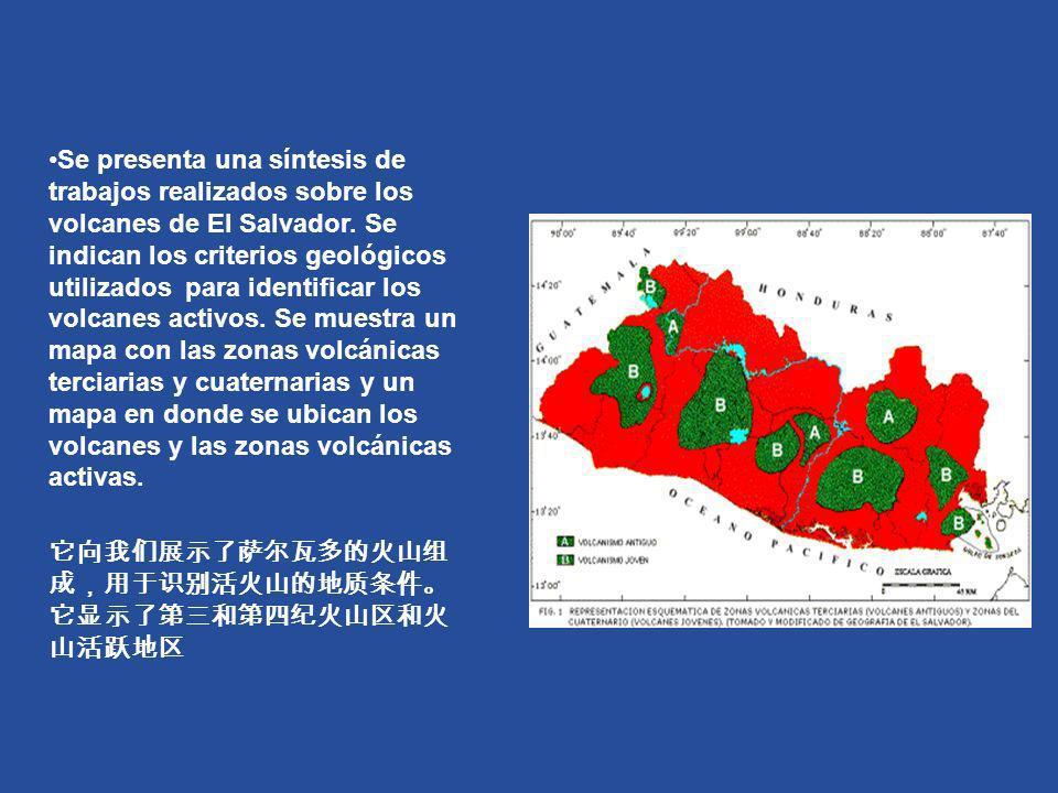 Se presenta una síntesis de trabajos realizados sobre los volcanes de El Salvador. Se indican los criterios geológicos utilizados para identificar los