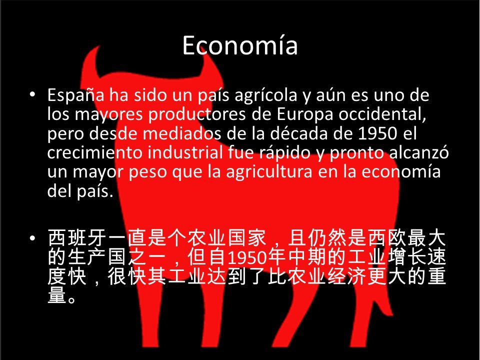 Economía España ha sido un país agrícola y aún es uno de los mayores productores de Europa occidental, pero desde mediados de la década de 1950 el cre