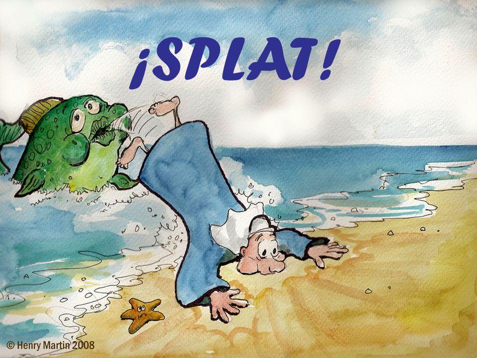 ¡SPLAT!