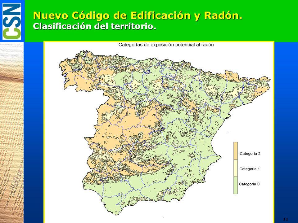 Nuevo Código de Edificación y Radón. Clasificación del territorio. 11