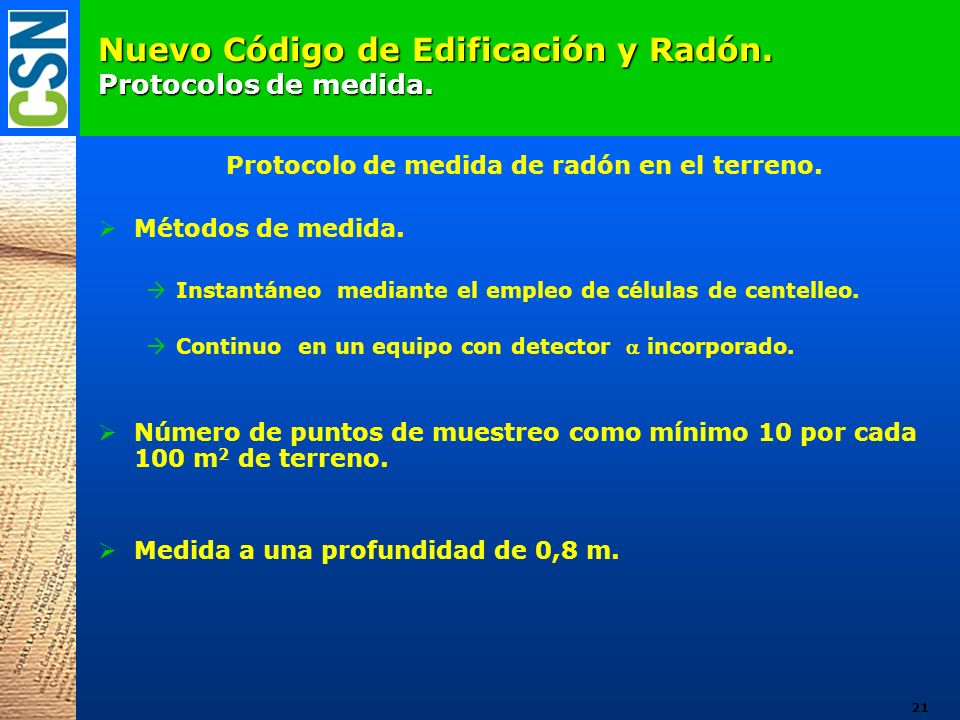Nuevo Código de Edificación y Radón. Protocolos de medida. Protocolo de medida de radón en el terreno. Métodos de medida. Instantáneo mediante el empl