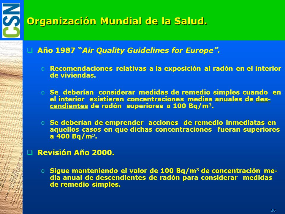 Organización Mundial de la Salud.Año 1987 Air Quality Guidelines for Europe.