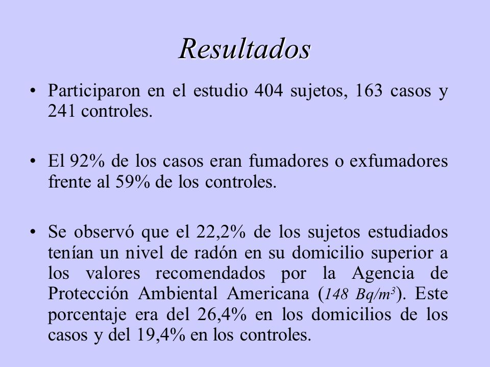 Resultados Participaron en el estudio 404 sujetos, 163 casos y 241 controles. El 92% de los casos eran fumadores o exfumadores frente al 59% de los co