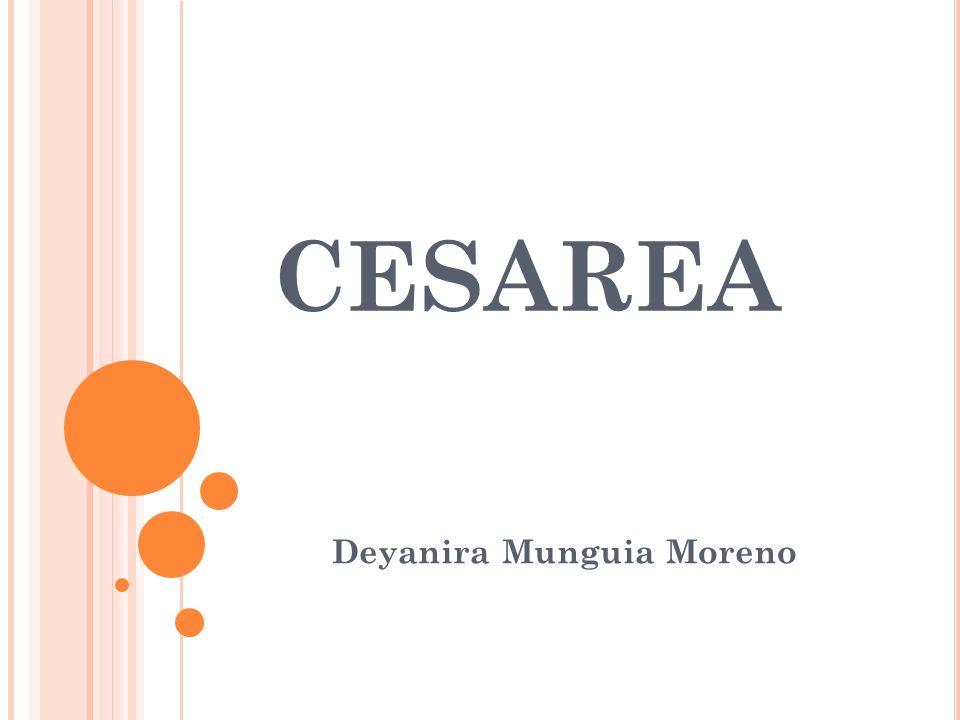 CESAREA Deyanira Munguia Moreno