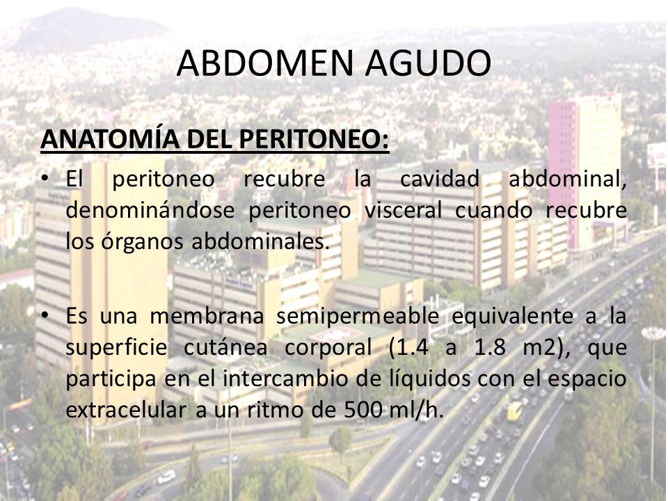 ANATOMÍA DEL PERITONEO: El peritoneo recubre la cavidad abdominal, denominándose peritoneo visceral cuando recubre los órganos abdominales. Es una mem
