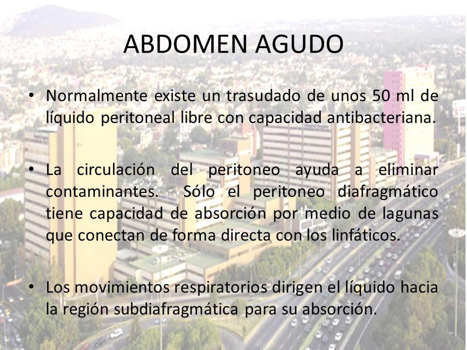 Normalmente existe un trasudado de unos 50 ml de líquido peritoneal libre con capacidad antibacteriana. La circulación del peritoneo ayuda a eliminar