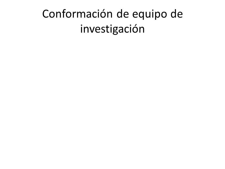 Conformación de equipo de investigación