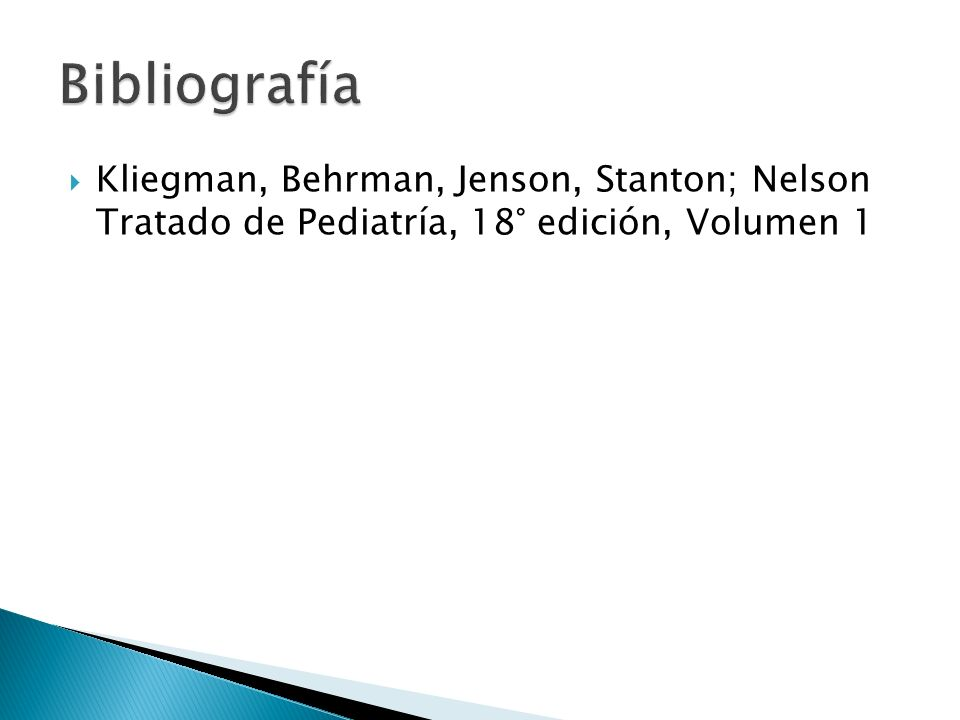 Kliegman, Behrman, Jenson, Stanton; Nelson Tratado de Pediatría, 18° edición, Volumen 1