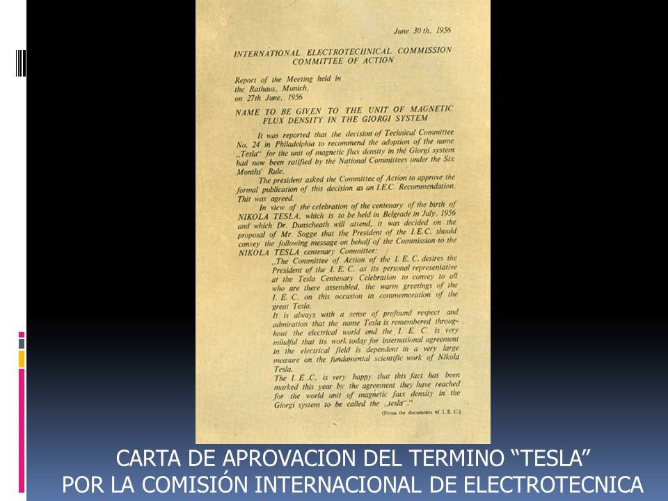 CARTA DE APROVACION DEL TERMINO TESLA POR LA COMISIÓN INTERNACIONAL DE ELECTROTECNICA