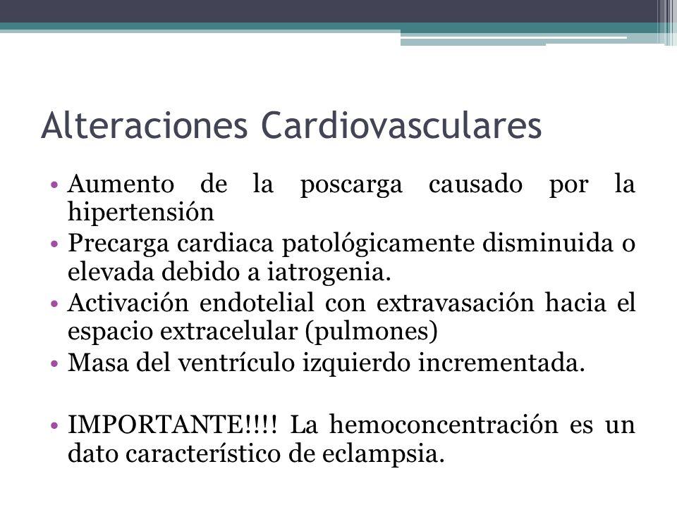 Alteraciones Cardiovasculares Aumento de la poscarga causado por la hipertensión Precarga cardiaca patológicamente disminuida o elevada debido a iatro