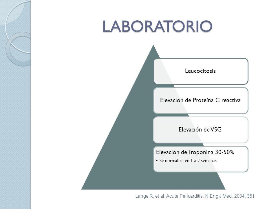 LABORATORIO LeucocitosisElevación de Proteína C reactivaElevación de VSG Elevación de Troponina 30-50% Se normaliza en 1 a 2 semanas Lange R, et al.