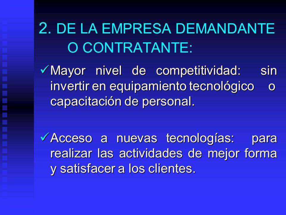 CARACTERISTICAS ESPECIFICAS PARA SUBCONTRATAR 1. DEL CONTRATO: Elaboración: Se establecen responsabilidades de ambas partes, en calidad, oportunidad,