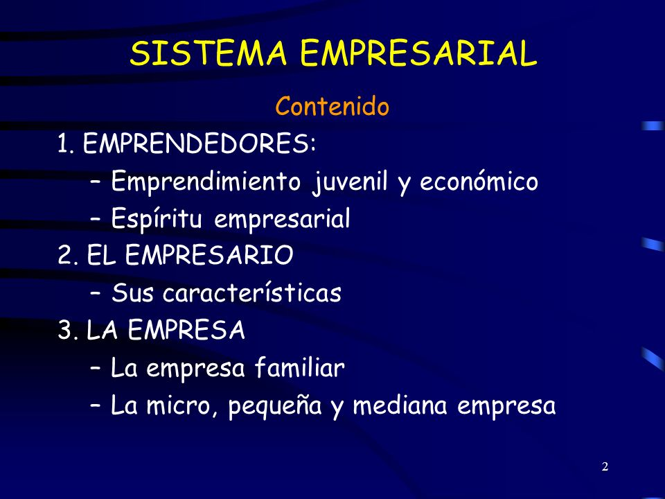 3 SISTEMA EMPRESARIAL Conjunto de fuerzas productivas que integran cada una de las actividades de desarrollo de un país: Transformación, comercialización y servicio