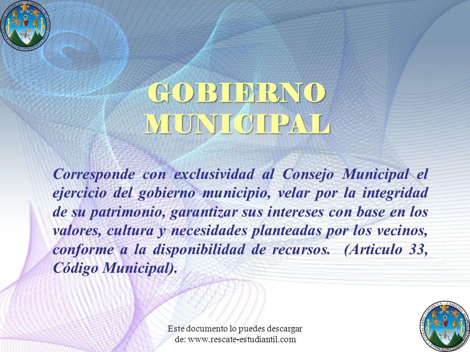 Corresponde con exclusividad al Consejo Municipal el ejercicio del gobierno municipio, velar por la integridad de su patrimonio, garantizar sus intere