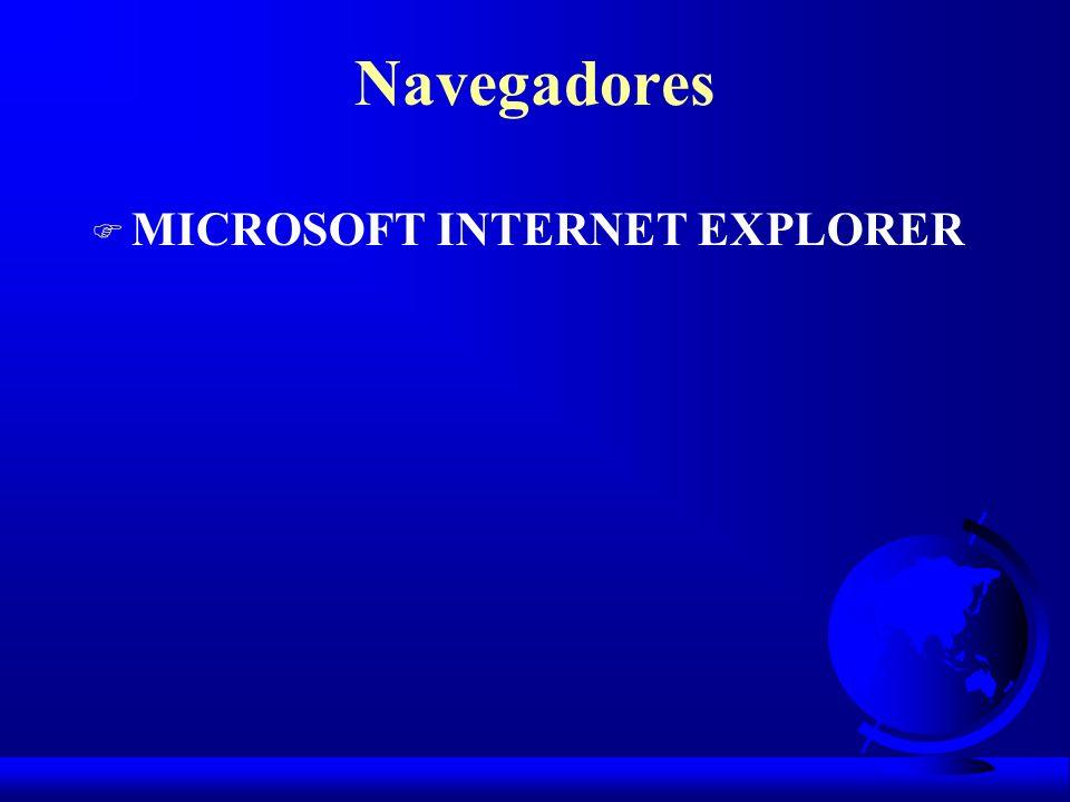 Navegadores F MICROSOFT INTERNET EXPLORER