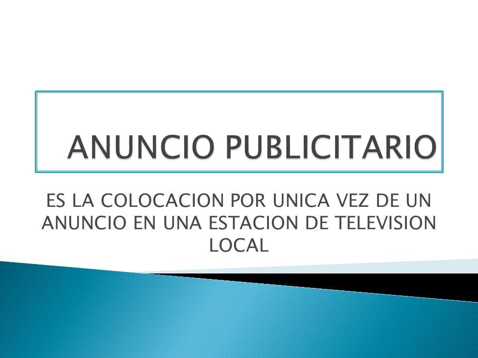 ES LA PAUTA DE EXPOSICION O PROGRAMA UTILIZADO EN LA CAMPAÑA DE PUBLICIDAD