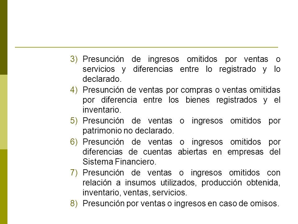3)Presunción de ingresos omitidos por ventas o servicios y diferencias entre lo registrado y lo declarado.