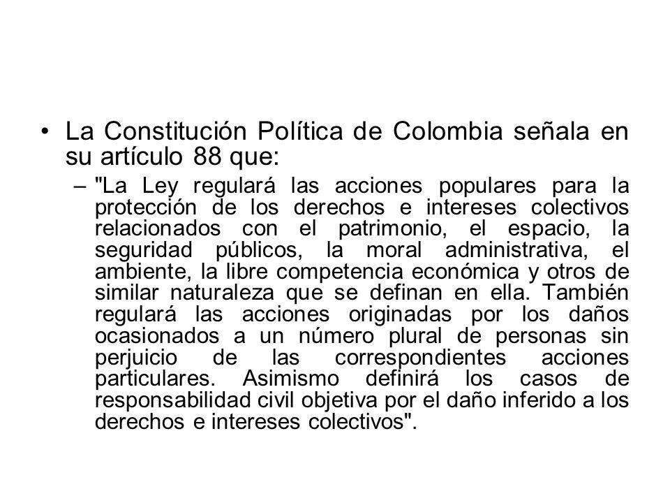 La Constitución Política de Colombia señala en su artículo 88 que: –