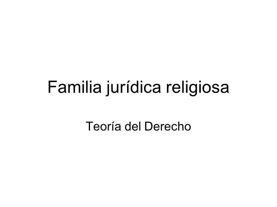 Familia jurídica religiosa Teoría del Derecho