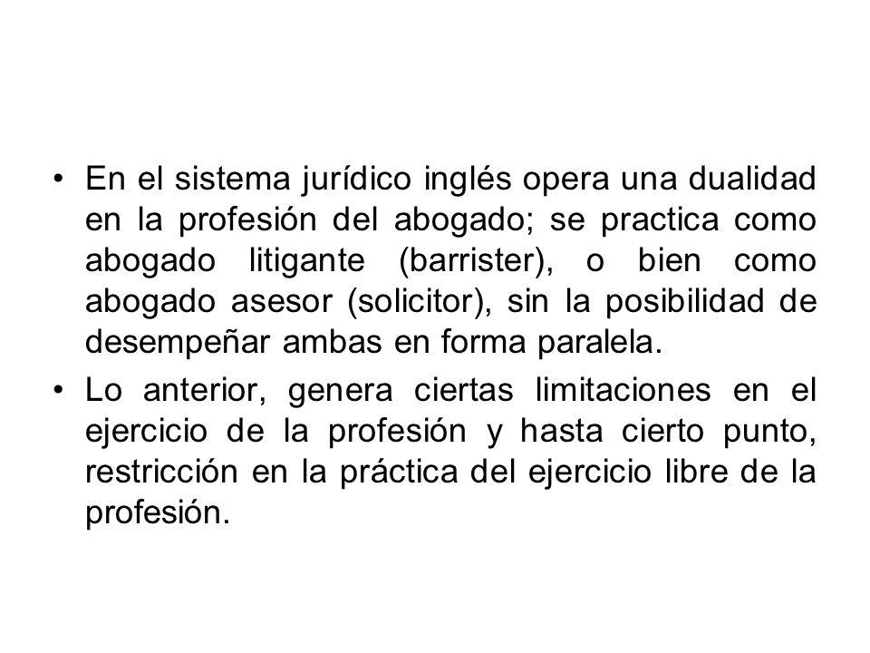 En el sistema jurídico inglés opera una dualidad en la profesión del abogado; se practica como abogado litigante (barrister), o bien como abogado ases