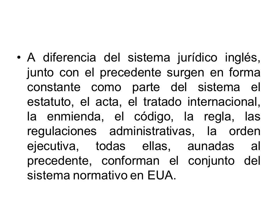 A diferencia del sistema jurídico inglés, junto con el precedente surgen en forma constante como parte del sistema el estatuto, el acta, el tratado in