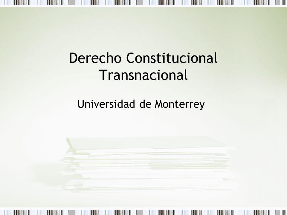 Derecho Constitucional Transnacional Universidad de Monterrey