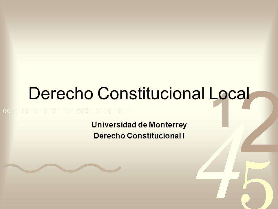 Derecho Constitucional Local Universidad de Monterrey Derecho Constitucional I