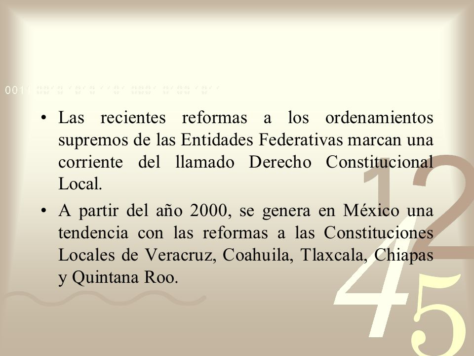 Las recientes reformas a los ordenamientos supremos de las Entidades Federativas marcan una corriente del llamado Derecho Constitucional Local. A part