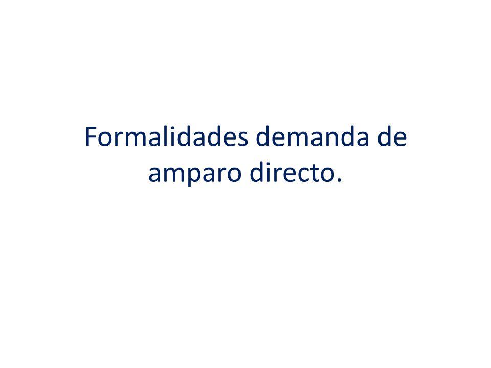 Formalidades demanda de amparo directo.