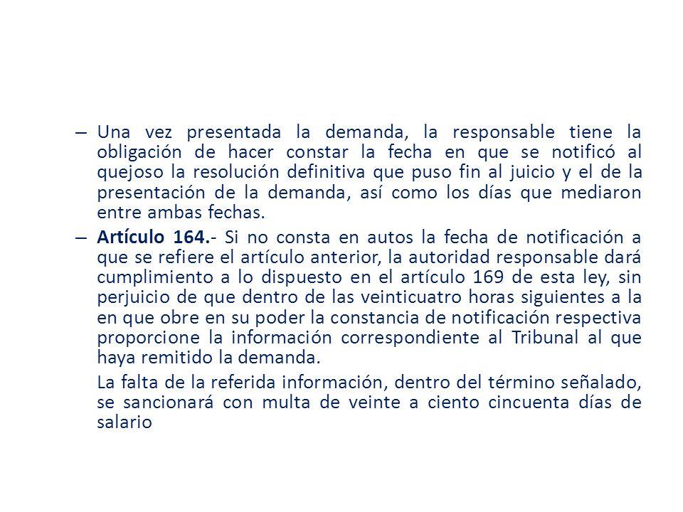 – Una vez presentada la demanda, la responsable tiene la obligación de hacer constar la fecha en que se notificó al quejoso la resolución definitiva q