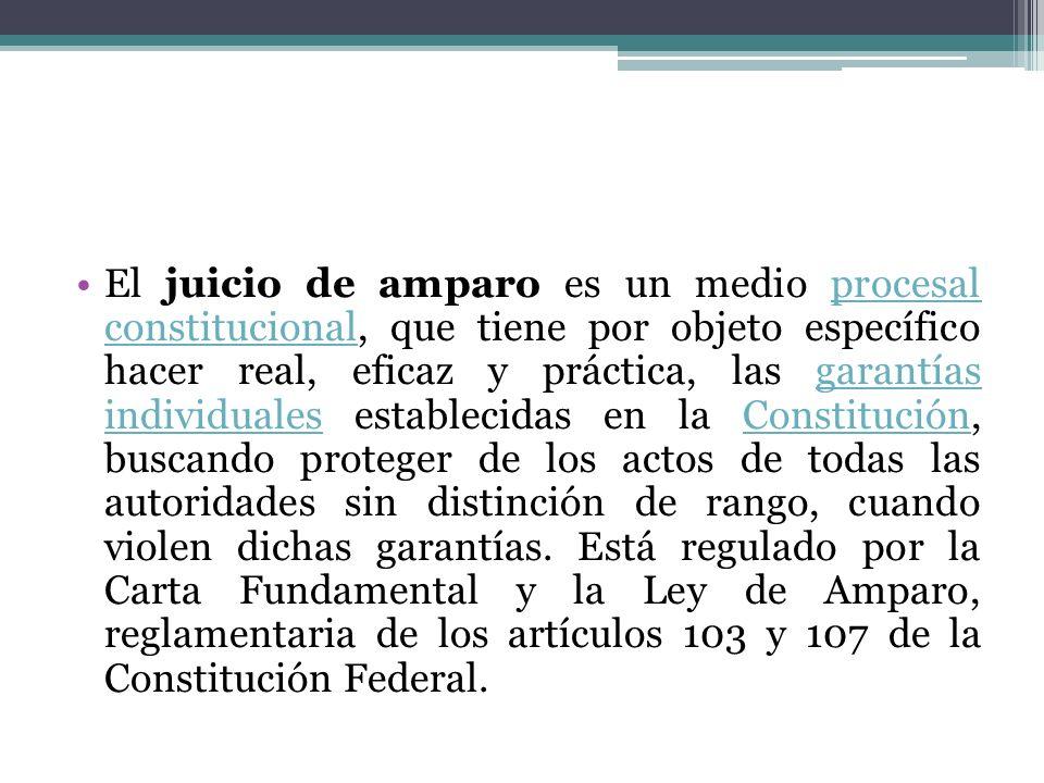 El juicio de amparo es un medio procesal constitucional, que tiene por objeto específico hacer real, eficaz y práctica, las garantías individuales est