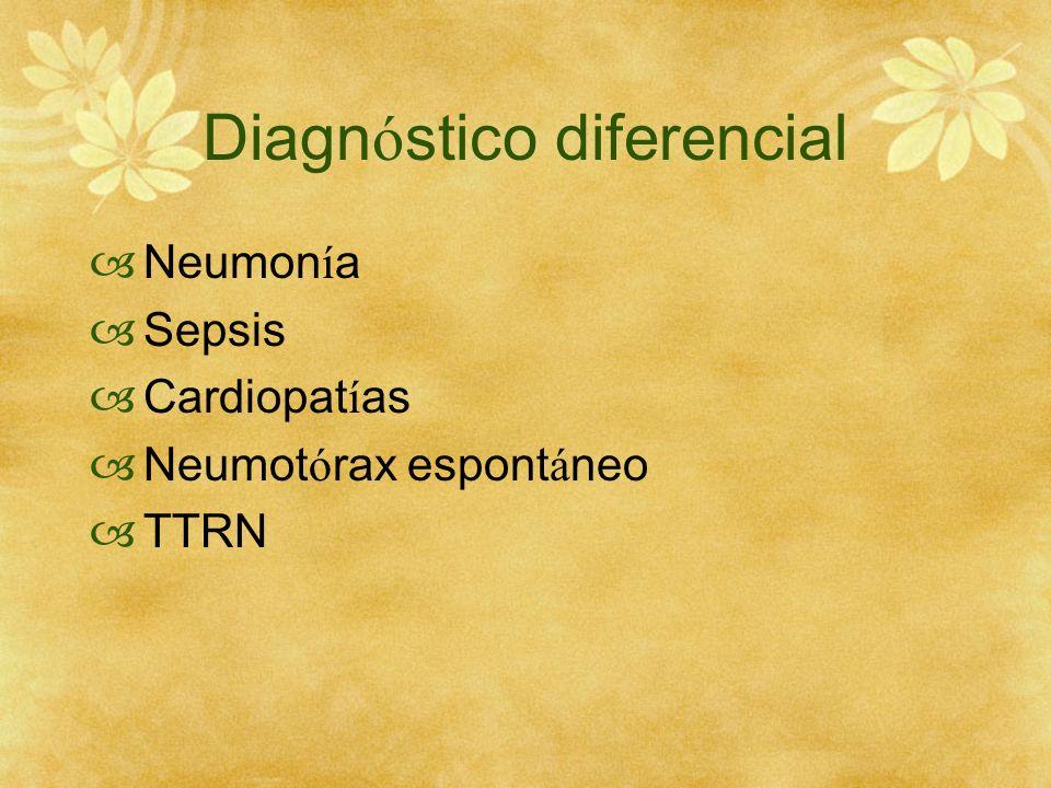 Diagn ó stico diferencial Neumon í a Sepsis Cardiopat í as Neumot ó rax espont á neo TTRN