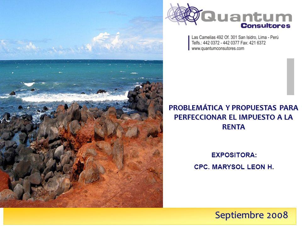 Las Camelias 492 Of. 301 San Isidro, Lima – Perú Telfs.: 442 0372 – 442 0377 Fax: 421 6372 Septiembre 2008 PROBLEMÁTICA Y PROPUESTAS PARA PERFECCIONAR