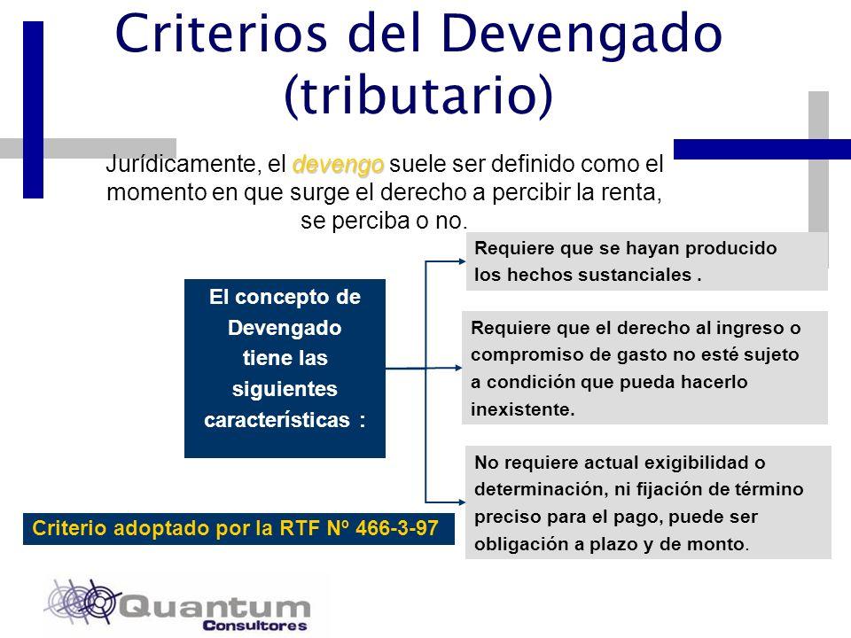 Las Camelias 492 Of. 301 San Isidro, Lima – Perú Telfs.: 442 0372 – 442 0377 Fax: 421 6372 devengo Jurídicamente, el devengo suele ser definido como e