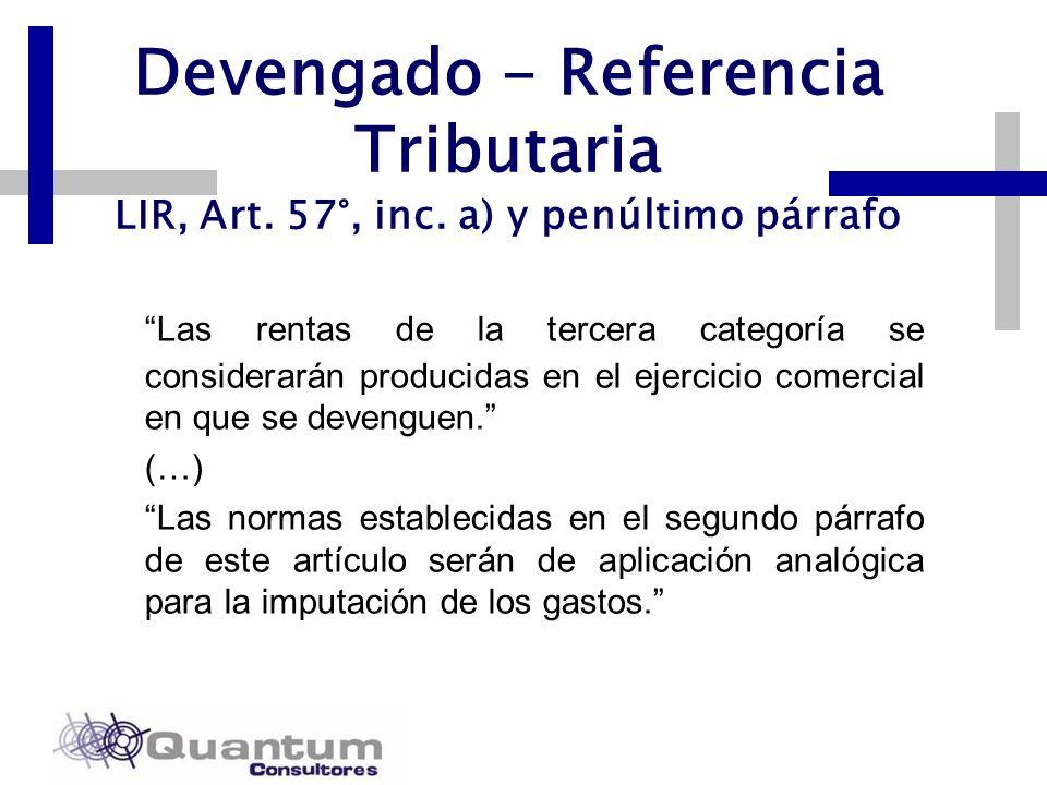 Las Camelias 492 Of. 301 San Isidro, Lima – Perú Telfs.: 442 0372 – 442 0377 Fax: 421 6372 Devengado - Referencia Tributaria LIR, Art. 57°, inc. a) y