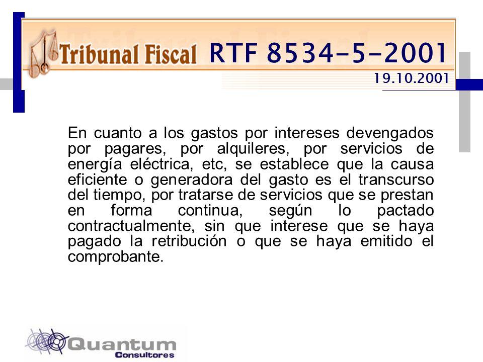 Las Camelias 492 Of. 301 San Isidro, Lima – Perú Telfs.: 442 0372 – 442 0377 Fax: 421 6372 RTF 8534-5-2001 19.10.2001 En cuanto a los gastos por inter
