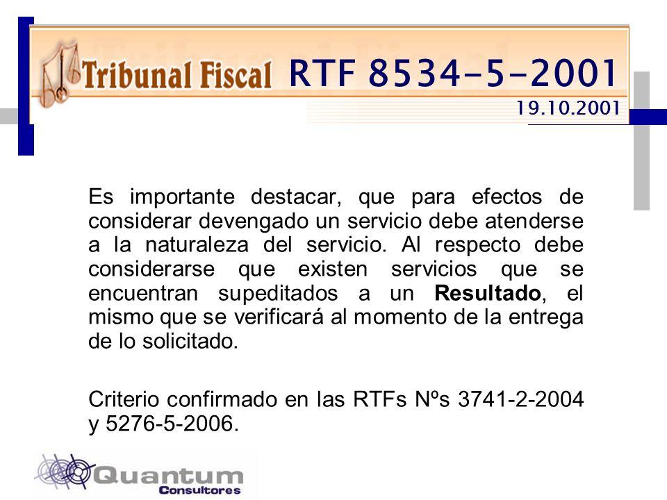 Las Camelias 492 Of. 301 San Isidro, Lima – Perú Telfs.: 442 0372 – 442 0377 Fax: 421 6372 RTF 8534-5-2001 19.10.2001 Es importante destacar, que para