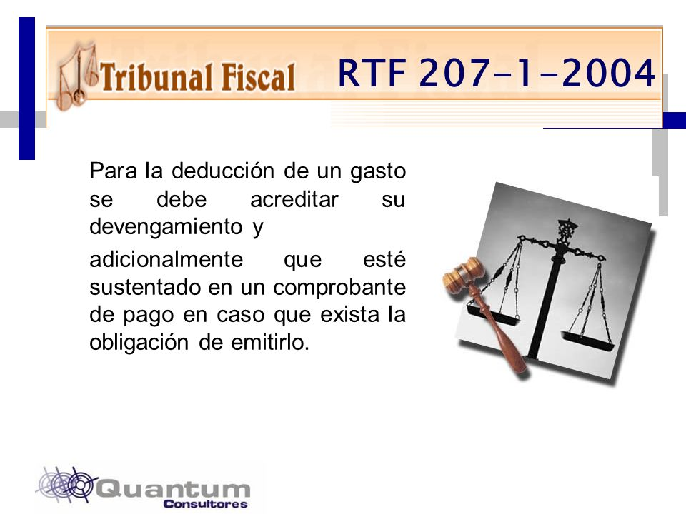 Las Camelias 492 Of. 301 San Isidro, Lima – Perú Telfs.: 442 0372 – 442 0377 Fax: 421 6372 Para la deducción de un gasto se debe acreditar su devengam