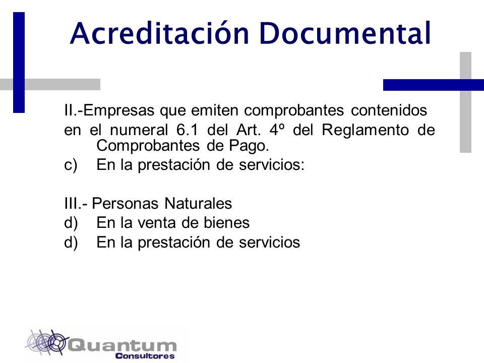 Las Camelias 492 Of. 301 San Isidro, Lima – Perú Telfs.: 442 0372 – 442 0377 Fax: 421 6372 Acreditación Documental II.-Empresas que emiten comprobante