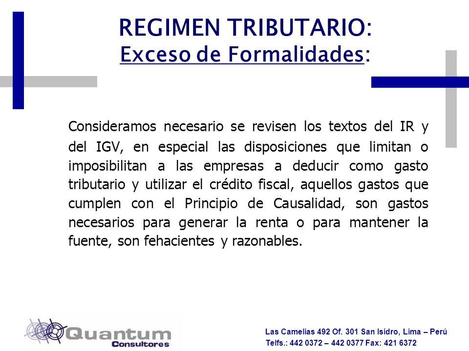 Las Camelias 492 Of. 301 San Isidro, Lima – Perú Telfs.: 442 0372 – 442 0377 Fax: 421 6372 Consideramos necesario se revisen los textos del IR y del I