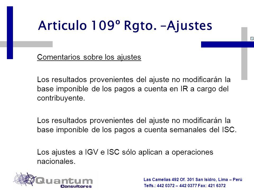 Las Camelias 492 Of. 301 San Isidro, Lima – Perú Telfs.: 442 0372 – 442 0377 Fax: 421 6372 Comentarios sobre los ajustes Los resultados provenientes d