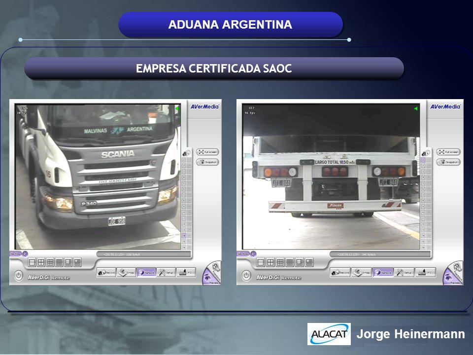 ADUANA ARGENTINA EMPRESA CERTIFICADA SAOC Jorge Heinermann