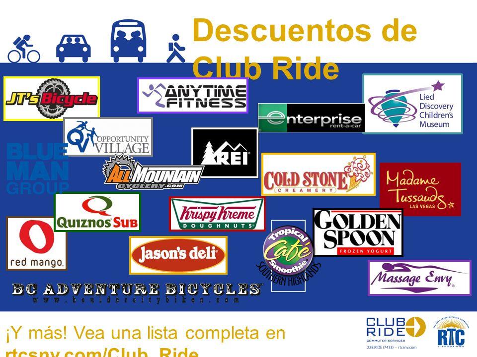 Descuentos de Club Ride ¡Y más! Vea una lista completa en rtcsnv.com/Club_Ride