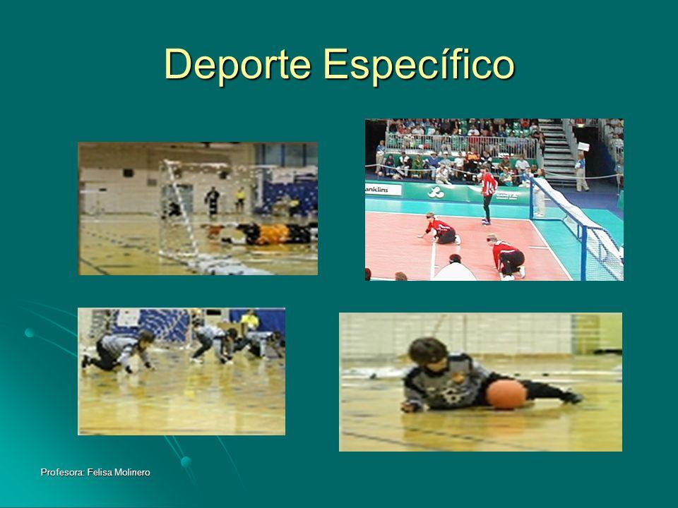 Profesora: Felisa Molinero Deporte Específico