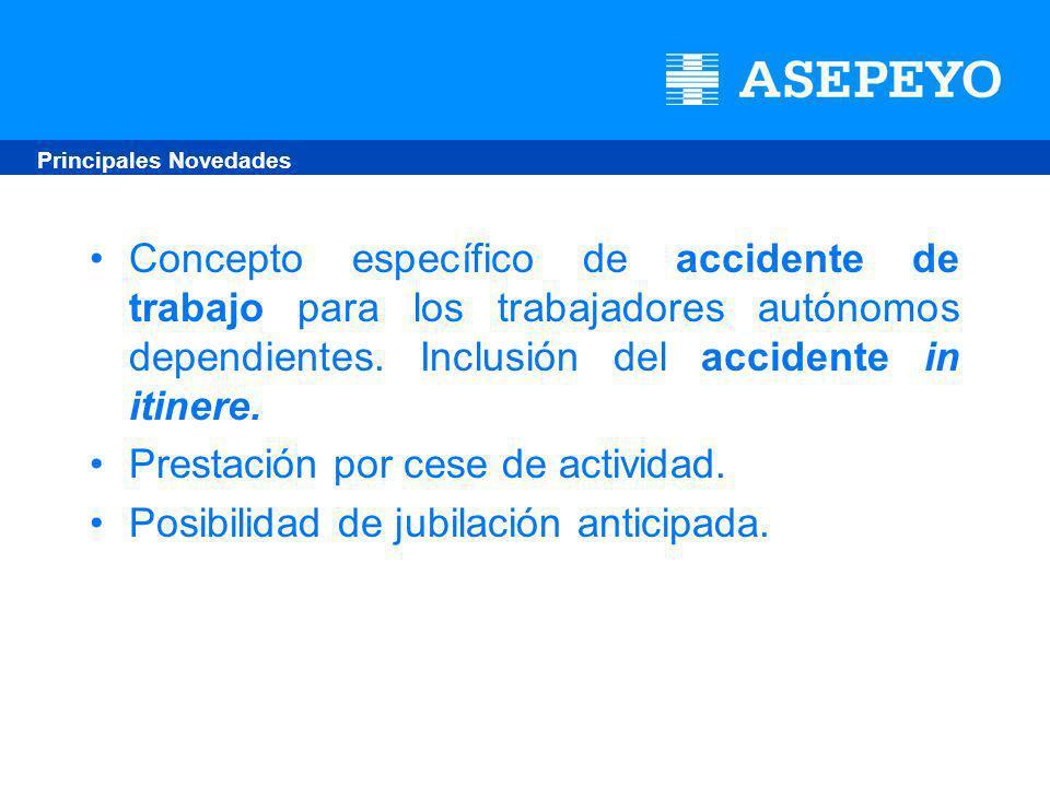 Concepto específico de accidente de trabajo para los trabajadores autónomos dependientes.