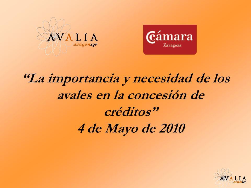La importancia y necesidad de los avales en la concesión de créditos 4 de Mayo de 2010